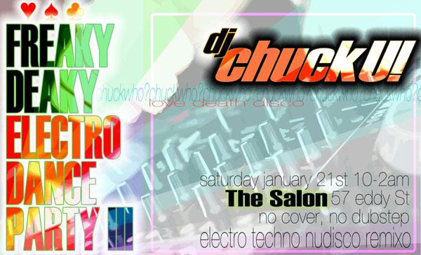 Freaky Deaky Electro Dance Party w/ DJ Chuck U at The Salon