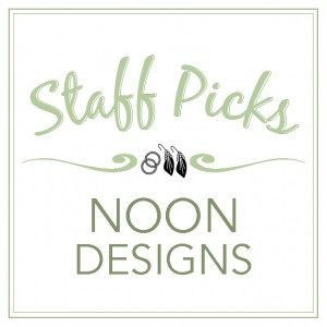 Staff Picks_NoonDesigns